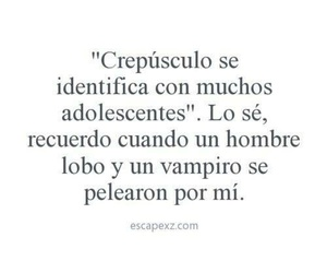 crepusculo, frases, and adolescentes image