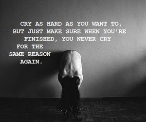 quote, cry, and life image