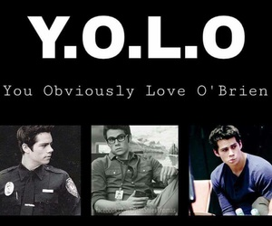 dylan o'brien, yolo, and teen wolf image