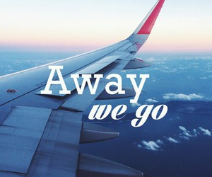 travel, quote, and away image