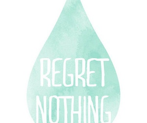 regret, quote, and nothing image