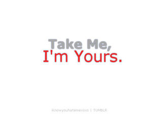 im yours, text, and typography image