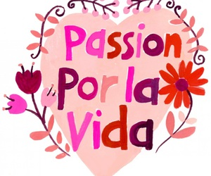 live, passion, and quote image