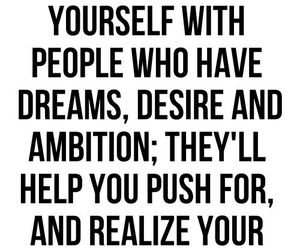 ambition, quotes, and desire image