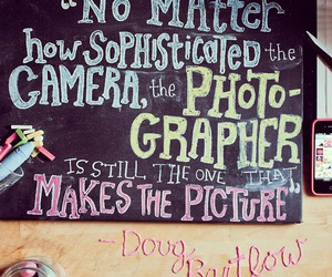 quotes, photography, and camera image