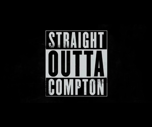 compton, straight, and outta image