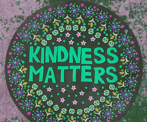 kindness, quote, and flowers image