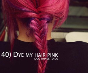 hair, pink, and bucket list image