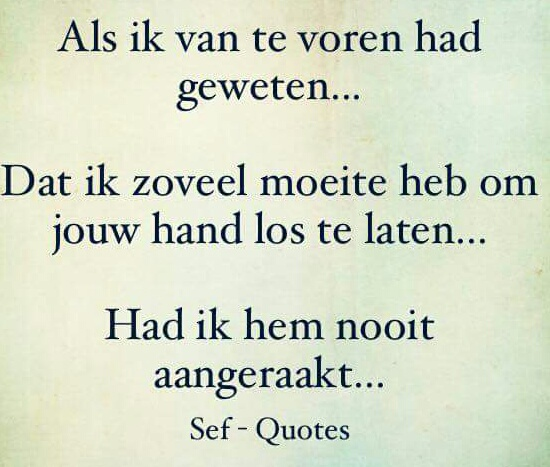 Dutch Quote Uploaded By Lisa On We Heart It