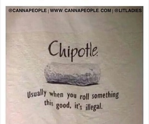 chill, chipotle, and comedy image