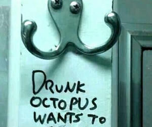 octopus, drunk, and funny image