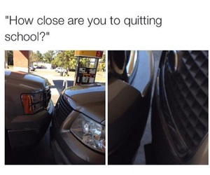 school, funny, and quit image