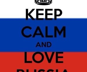 russia, keep calm, and love image