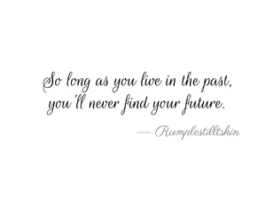 once upon a time, quote, and rumplestilltskin image