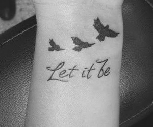 tattoo, bird, and let it be image
