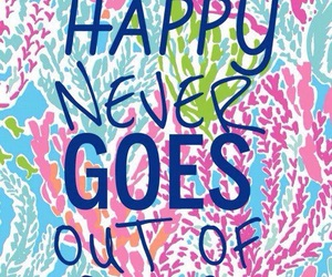 happy, quote, and lilly pulitzer image