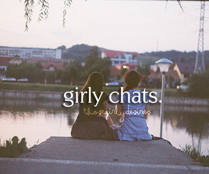 girls, talk, and girly chats image