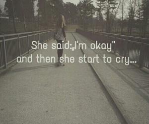 cry, okay, and sad image