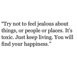 quote, jealous, and happiness image