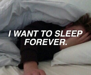 forever, me, and sleep image