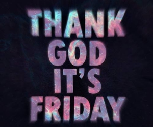 friday, god, and weekend image