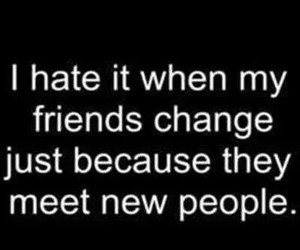 friends, hate, and change image