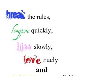 break, forgive, and kiss image
