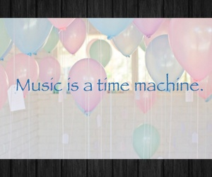 balloons, music, and time image