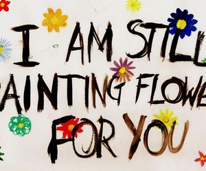 flowers, quote, and all time low image