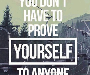 quote, yourself, and prove image