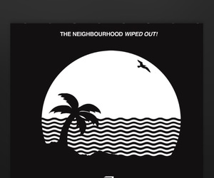 the neighbourhood, music, and wipedout image