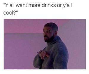 Drake, funny, and cool image