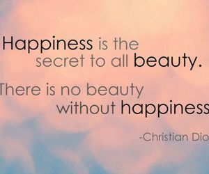 beauty, happiness, and quote image