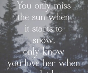 love, let her go, and quotes image