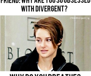 obsessed, shailene, and divergent image