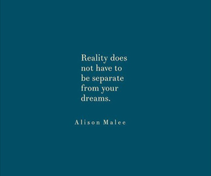 Dream, quote, and reality image