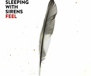 sleeping with sirens, feel, and album image