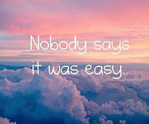 Easy, nobody, and quote image
