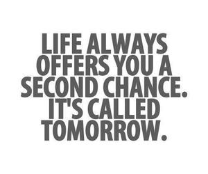 quotes, life, and tomorrow image
