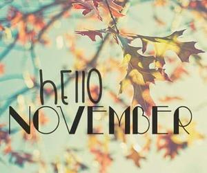 autumn, hello november, and goodbye october image