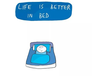 cute illustration and life is better in bed image