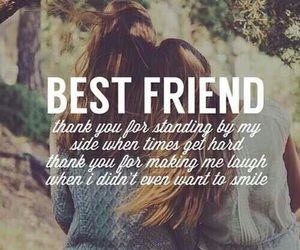best friends, friends, and quotes image