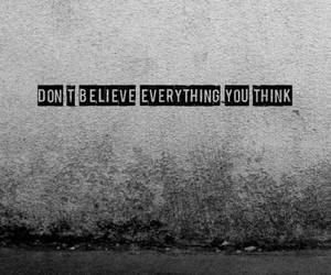 quotes, believe, and think image