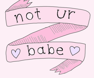 babe, quote, and transparent image