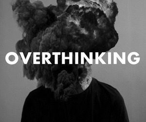 overthinking, quotes, and explosion image