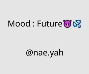 future, mood, and hellyea image