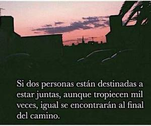 frases, tumblr, and juntos image