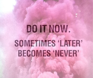 quote, pink, and never image