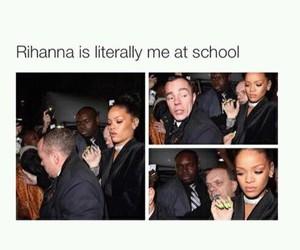 rihanna, school, and funny image