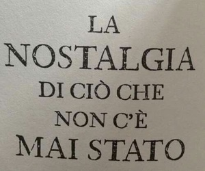 love, frasi, and nostalgia image